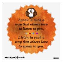 Speak in such a way wall sticker