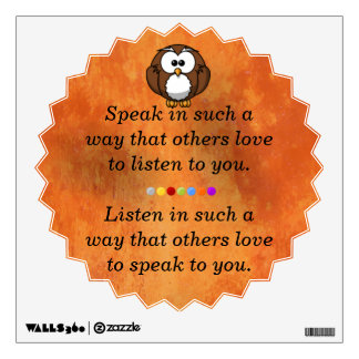 Speak in such a way wall sticker