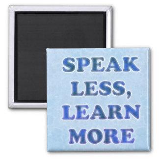 Speak Less (blue variant) 2 Inch Square Magnet
