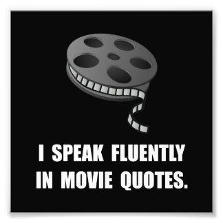 Speak Movie Quotes Photo Print