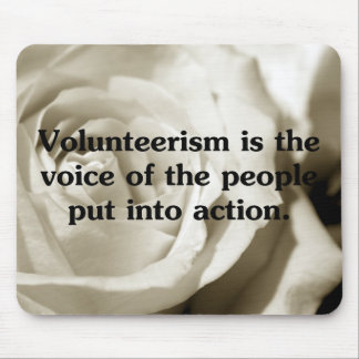Speak out by volunteering mouse pad