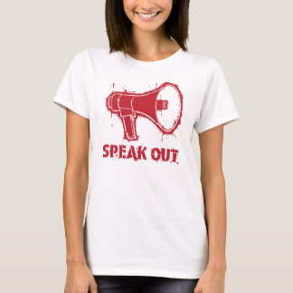Speak Out Megaphone T-Shirt