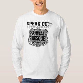 Speak Out Report Chained Dogs T-Shirt