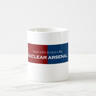 Speak Softly and Carry Big Nuclear Arsenal Mugs