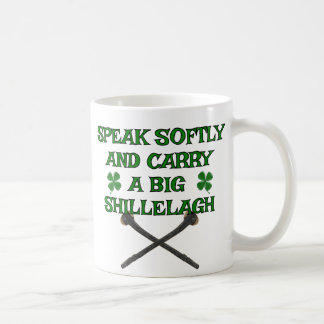 Speak Softly Carry Big Shillelagh Coffee Mug