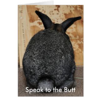 Speak to the Butt Card