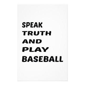 Speak Truth and play baseball. Stationery