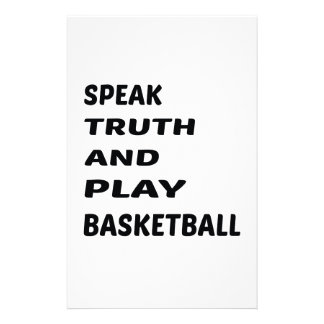 Speak Truth and play basketball. Stationery