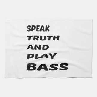 Speak Truth and play bass. Towel