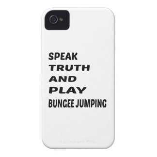 Speak Truth and play Bungee Jumping. Case-Mate iPhone 4 Case