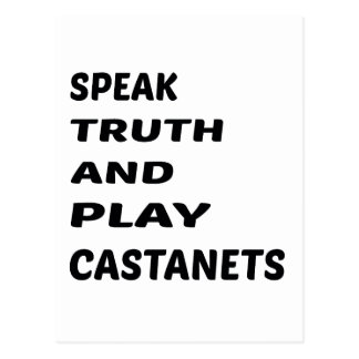 Speak Truth and play Castanets. Postcard