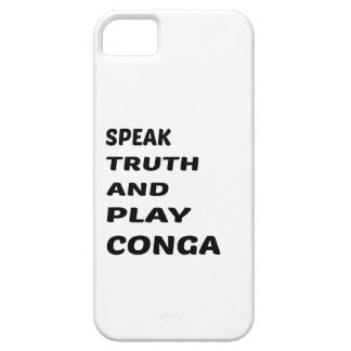 Speak Truth and play conga. iPhone SE/5/5s Case