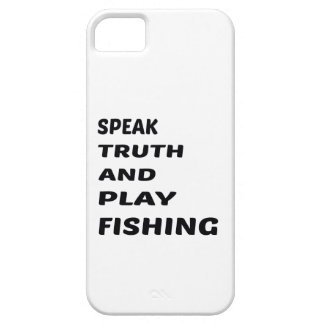 Speak Truth and play Fishing. iPhone SE/5/5s Case