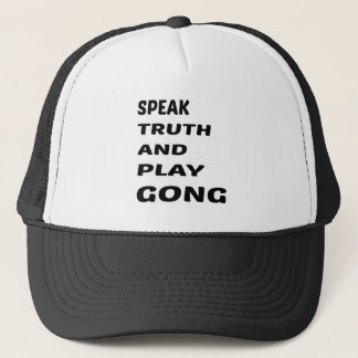 Speak Truth and play Gong Trucker Hat