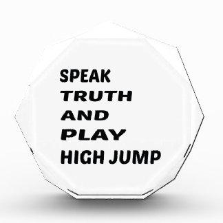 Speak Truth and play High Jump. Award