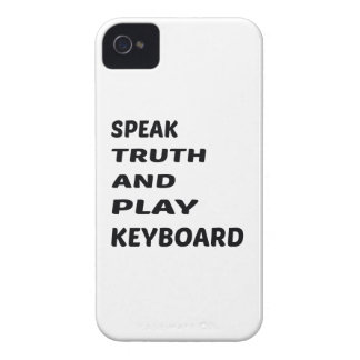 Speak Truth and play Keyboard iPhone 4 Case-Mate Case