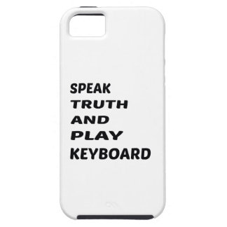 Speak Truth and play Keyboard iPhone SE/5/5s Case