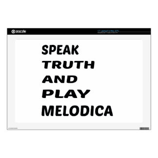 Speak Truth and play Melodica Decal For Laptop