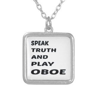 Speak Truth and play Oboe. Silver Plated Necklace