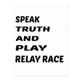 Speak Truth and play Relay Race. Postcard