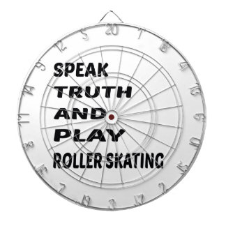 Speak Truth and play Roller Skating. Dartboard