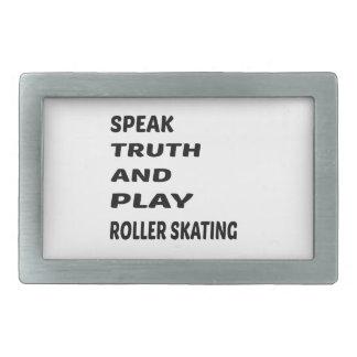 Speak Truth and play Roller Skating. Rectangular Belt Buckle