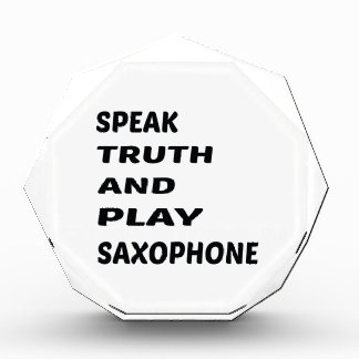 Speak Truth and play Saxophone. Award