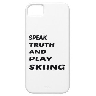 Speak Truth and play Skiing. iPhone SE/5/5s Case
