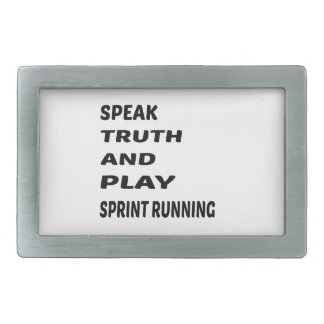 Speak Truth and play Sprint Running. Belt Buckle