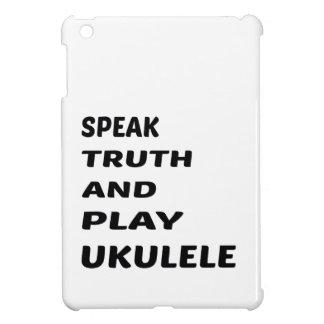 Speak Truth and play Ukulele iPad Mini Case