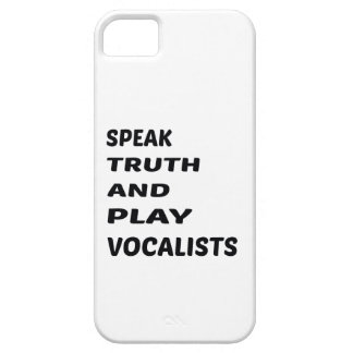 Speak Truth and play Vocalists iPhone SE/5/5s Case