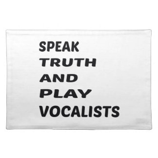 Speak Truth and play Vocalists Placemat