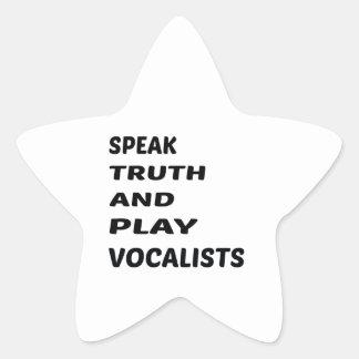 Speak Truth and play Vocalists Star Sticker