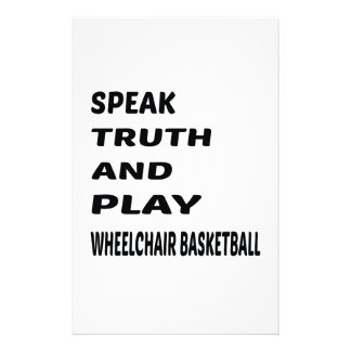 Speak Truth and play Wheelchair basketball. Stationery