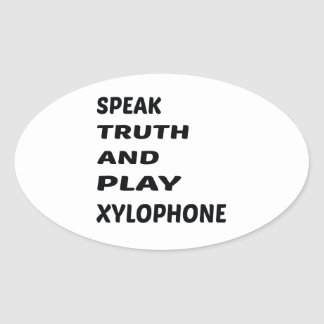 Speak Truth and play Xylophone Oval Sticker