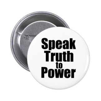 Speak Truth to Power Button