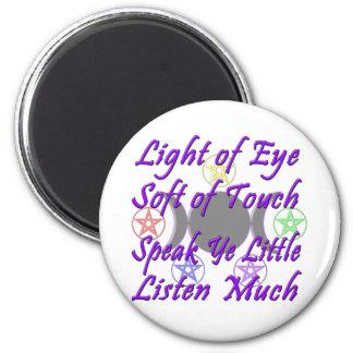Speak Ye Little  Listen Much 2 Inch Round Magnet