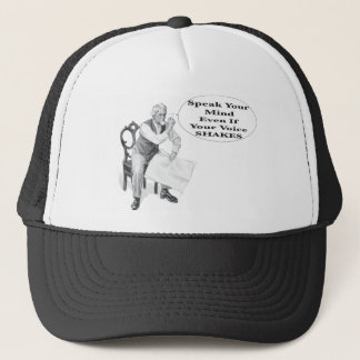 Speak Your Mind Even If Your Voice Shakes Trucker Hat