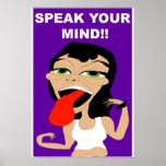 Speak Your Mind! Posters