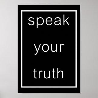 Speak Your Truth Poster (original black)