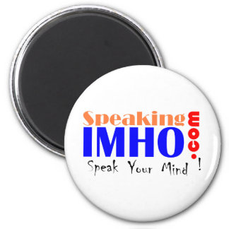 Speaking IMHO 2 Inch Round Magnet