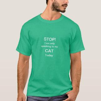 Speaking to My Cat tshirt