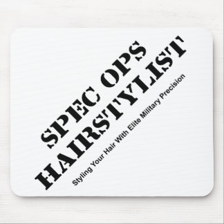 Spec Ops Hair Stylist Mouse Pad