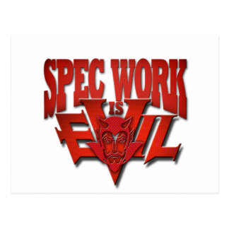 Spec Work is Evil Postcard