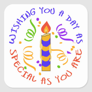 SPECIAL AS YOU ARE SQUARE STICKER