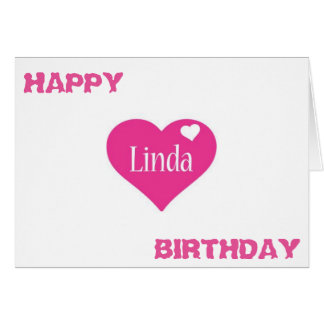 SPECIAL BIRTHDAY FOR ****LINDA**** CARD