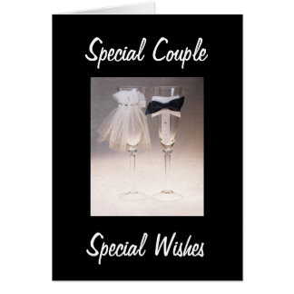 SPECIAL COUPLE-SPECIAL WEDDING WISHES CARD