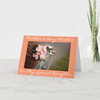 "**SPECIAL DAUGHTER** SPECIAL MOM ON ""MOTHER'S DAY"" CARD"