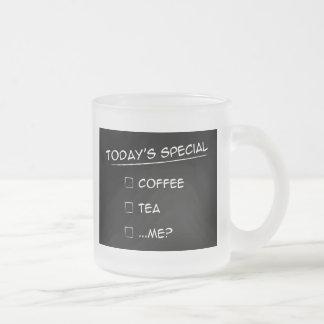 Special de hoy: ¿Café, té o… yo? Taza