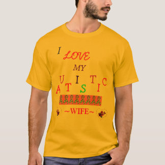 *Special*Designed ≈ Husband's Autistic Love~Wife! T-Shirt